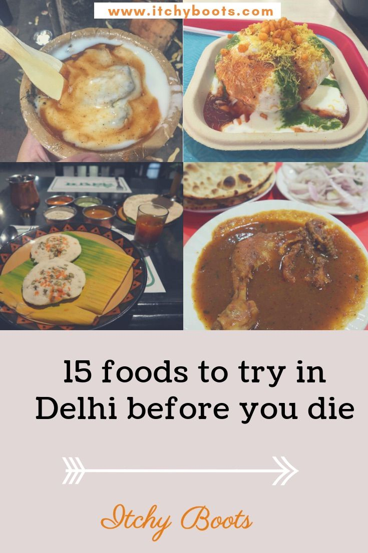 15 Foods To Try In Delhi Before You Die Food Indian Food Recipes Eat