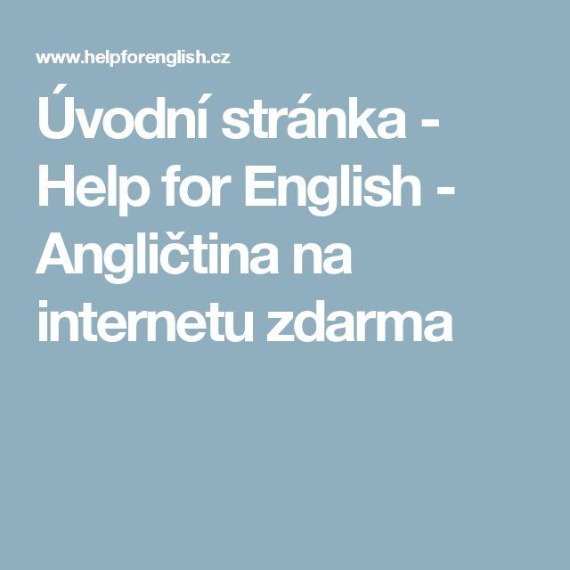 Úvodní stránka - Help for English - Angličtina na internetu zdarma