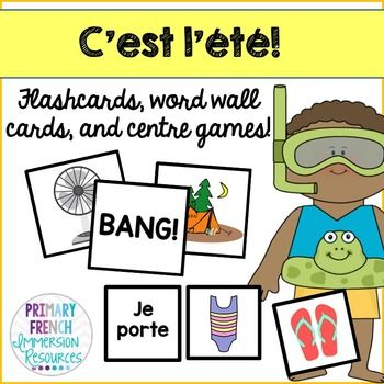 L'ete! French summer flashcards, word wall cards, and centre game for core French or French immersion students!
