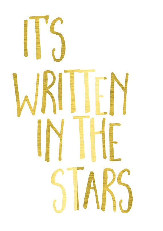 It's written in the stars gold foil poster by PeppaPennyPrints