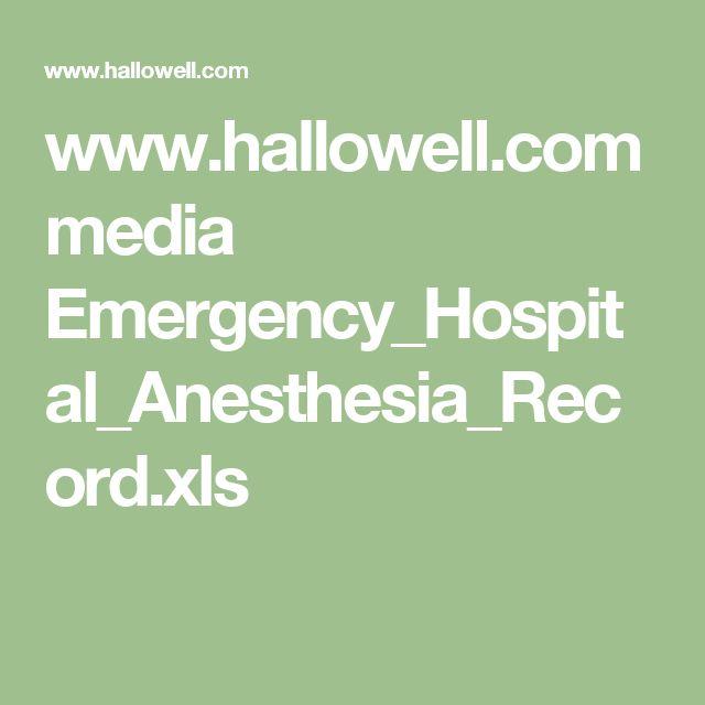 www.hallowell.com media Emergency_Hospital_Anesthesia_Record.xls