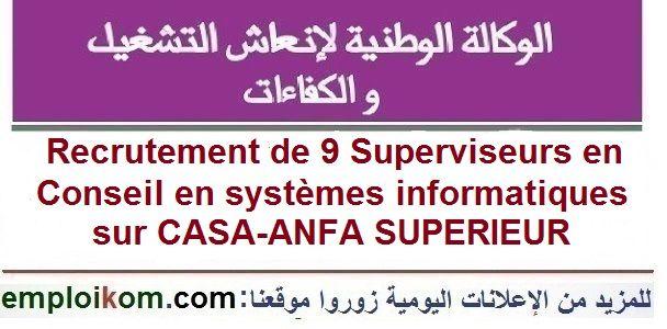 Recrutement De 9 Superviseurs En Conseil En Systemes Informatiques Sur Casa Anfa Superieur Social Security Card How To Plan Relatable