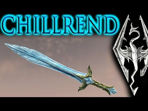 Skyrim: Unique Weapon - Chillrend (most powerful sword in main game) - YouTube
