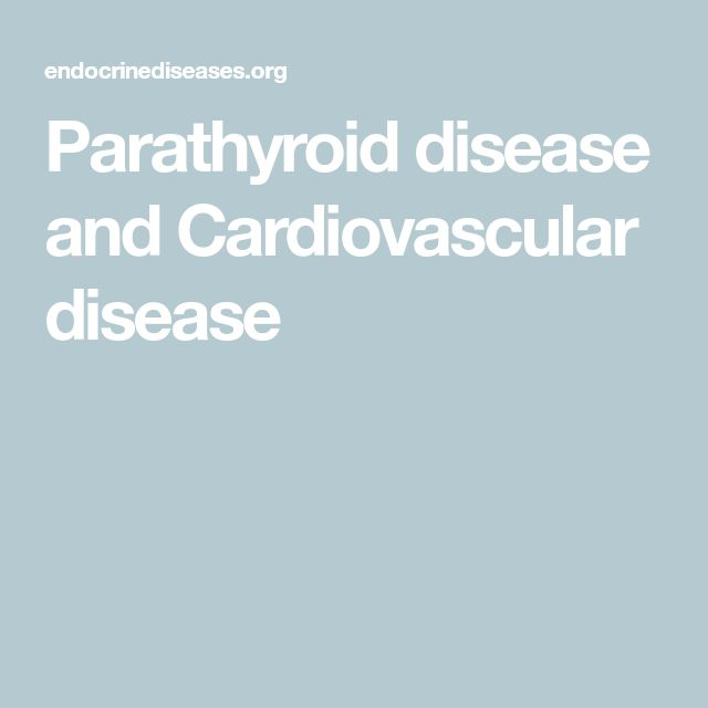 Parathyroid disease and Cardiovascular disease