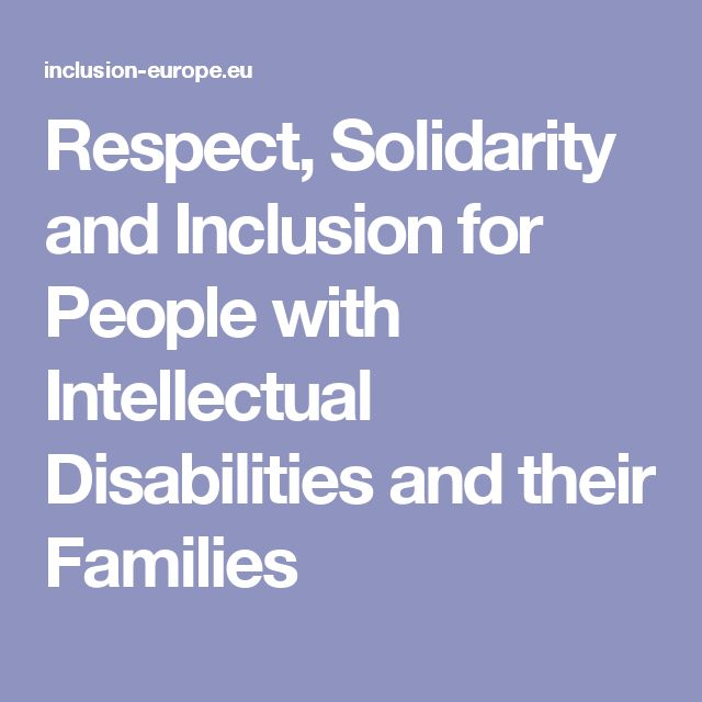 Respect, Solidarity and Inclusion for People with Intellectual Disabilities and their Families