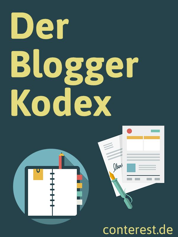 Der Blogger Kodex — Der Conterest Blog Knigge