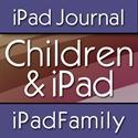 Children & iPad An online Journal about children and the uses of iPad in their education, creativity and play.
