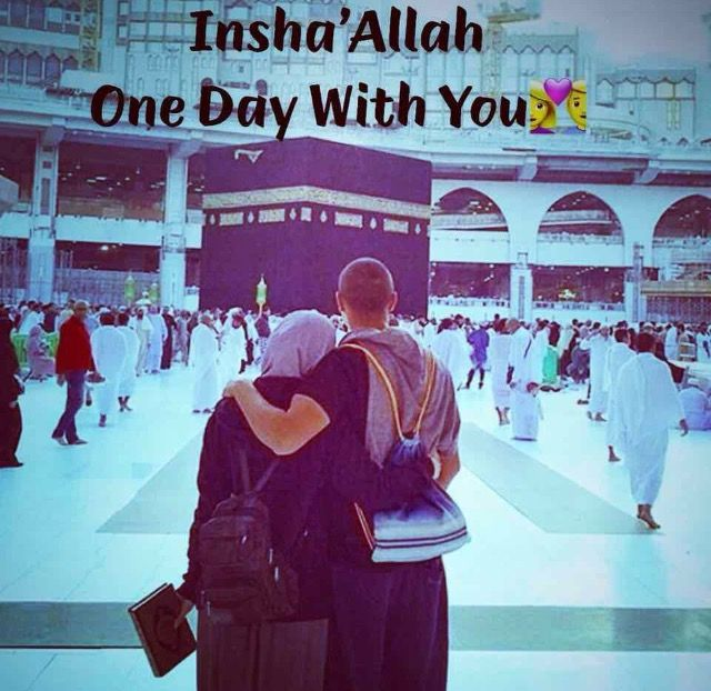 One day inshallah | My dream One day inshallah | Islamic love quotes