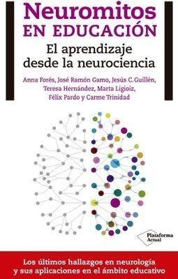 Neuromitos en educación: el aprendizaje desde la neurociencia   Escuela con cerebro   Pedagogía - didáctica   Scoop.it