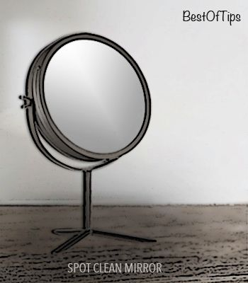 SPOT CLEAN MIRRORS WITH SIMPLE TIPS