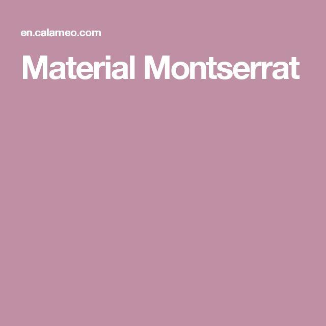 Material Montserrat