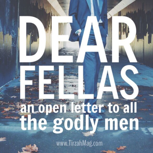 An open letter to the godly men out there!