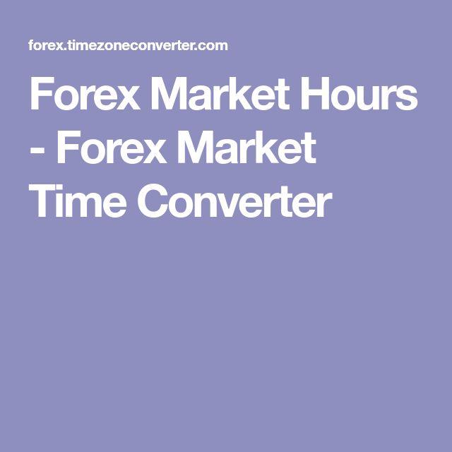 Forex Market Hours Time Converter Marketing