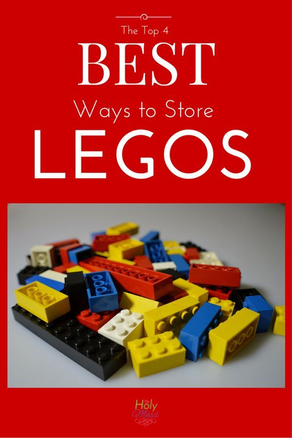 Stepping on Legos is painful! Let's get those toys organized, quick and easy. The Top 4 Best Ways to Store Legos The Holy Mess