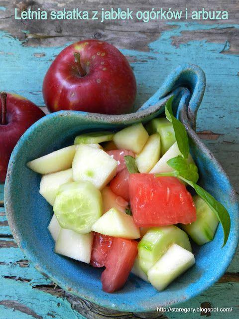 Stare Gary: Letnia sałatka z jabłek ogórków i arbuza