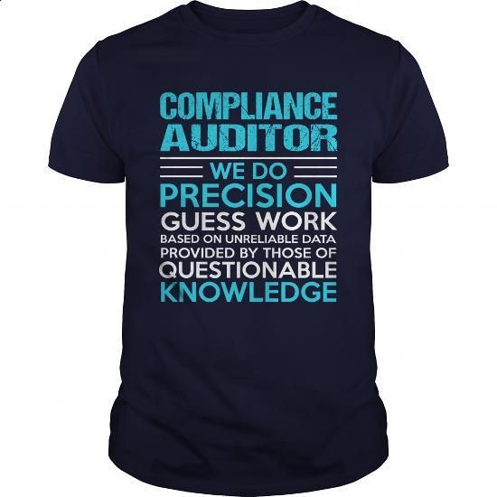 COMPLIANCE-AUDITOR #clothing #T-Shirts. PURCHASE NOW => https://www.sunfrog.com/LifeStyle/COMPLIANCE-AUDITOR-104966595-Navy-Blue-Guys.html?60505