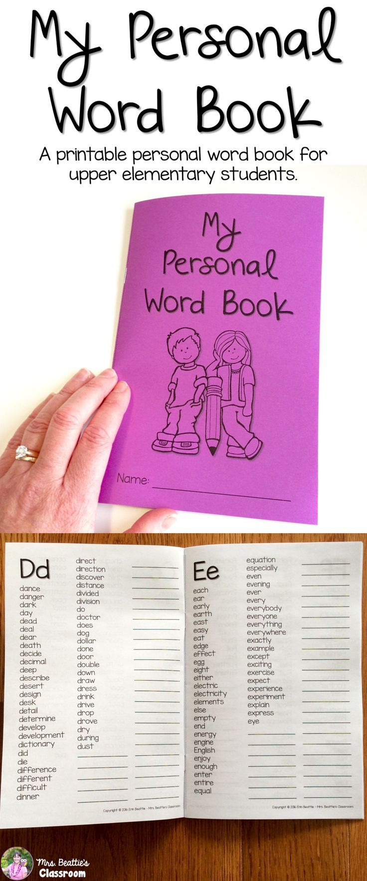 My Personal Word Book - A Personal Word Book For Upper Elementary Students from Mrs. Beattie's Classroom. The Personal Word Book contains over 1000 of the most commonly used words in the English language, as well as some extras such as number words, contractions & plural rules!