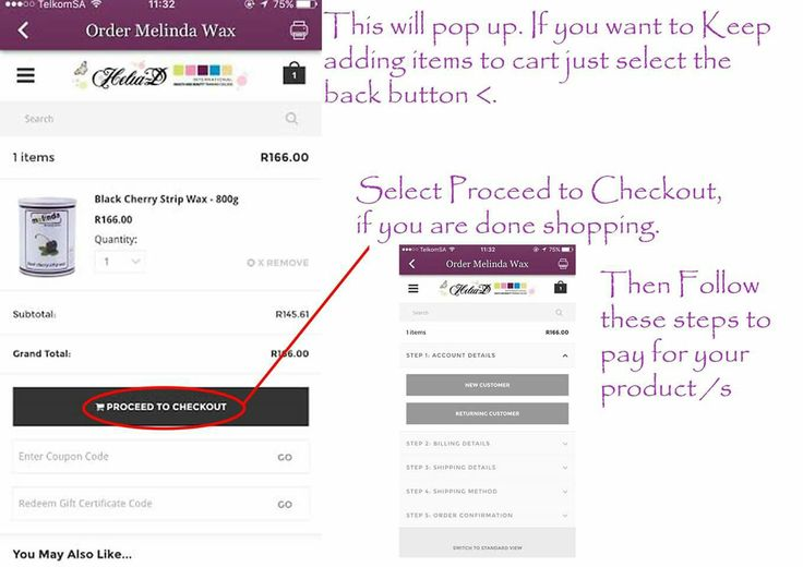 Select proceed to checkout if you are done shopping. Complete your details just once