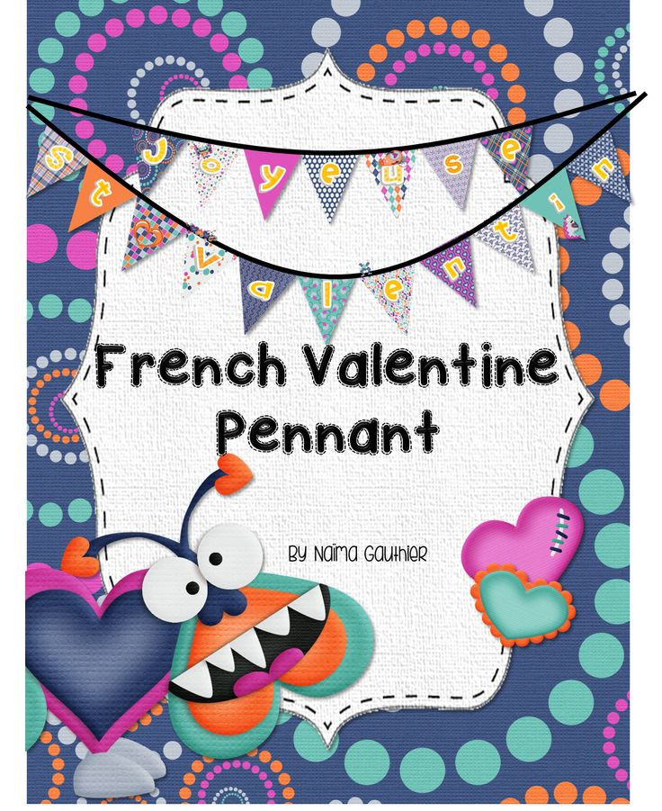 *FREEBIE FRIDAY* - FREE French Valentine Pennant / Banner in a 'love monster' theme to decorate your classroom!