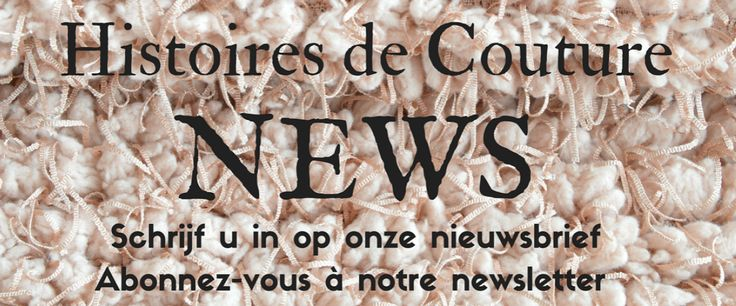 Stoffen - Kledingstoffen en Fournituren - Histoires de Couture