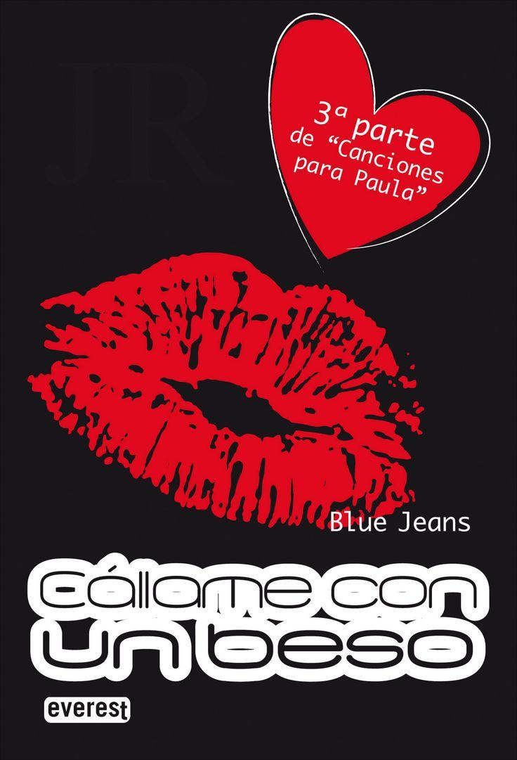 """""""Cállame con un beso2 de Blue Jeans. Ficha elaborada por Alba Blázquez."""