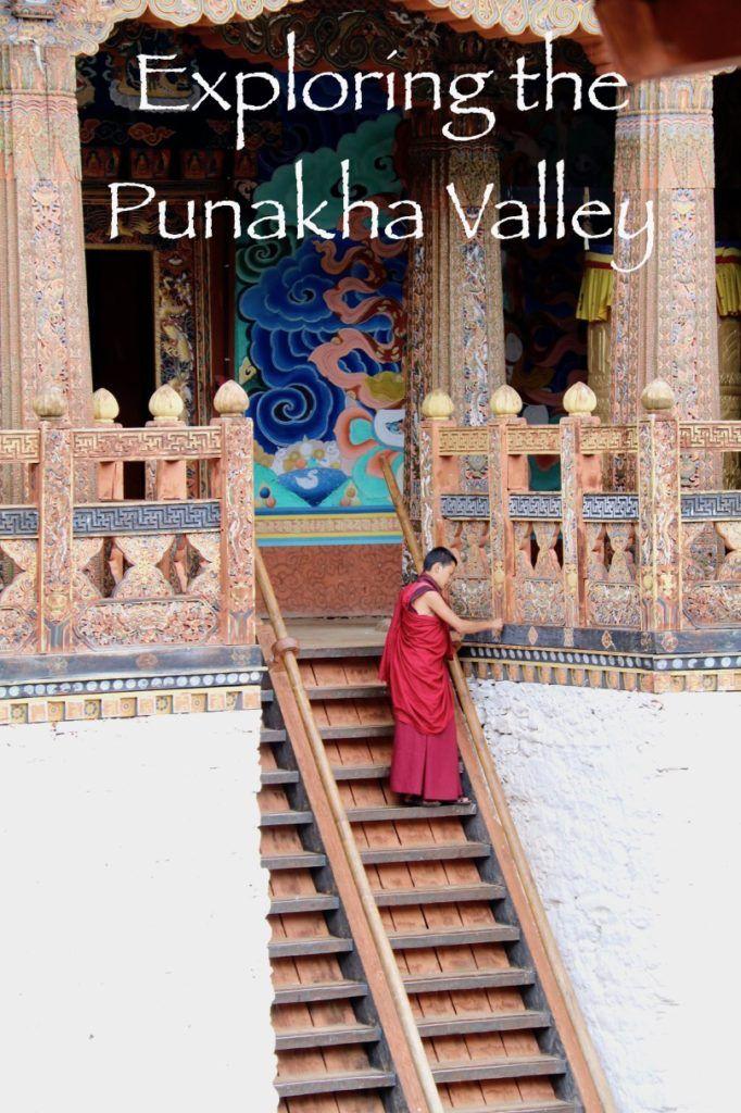 Exploring the Punakha Valley