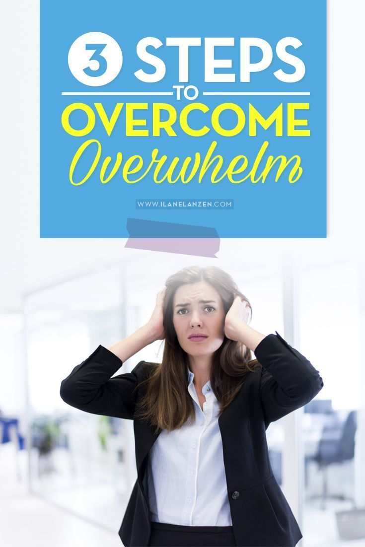 When you feel overwhelmed, that feeling is a result of your thoughts | http://www.ilanelanzen.com/personaldevelopment/3-steps-to-overcome-overwhelm/