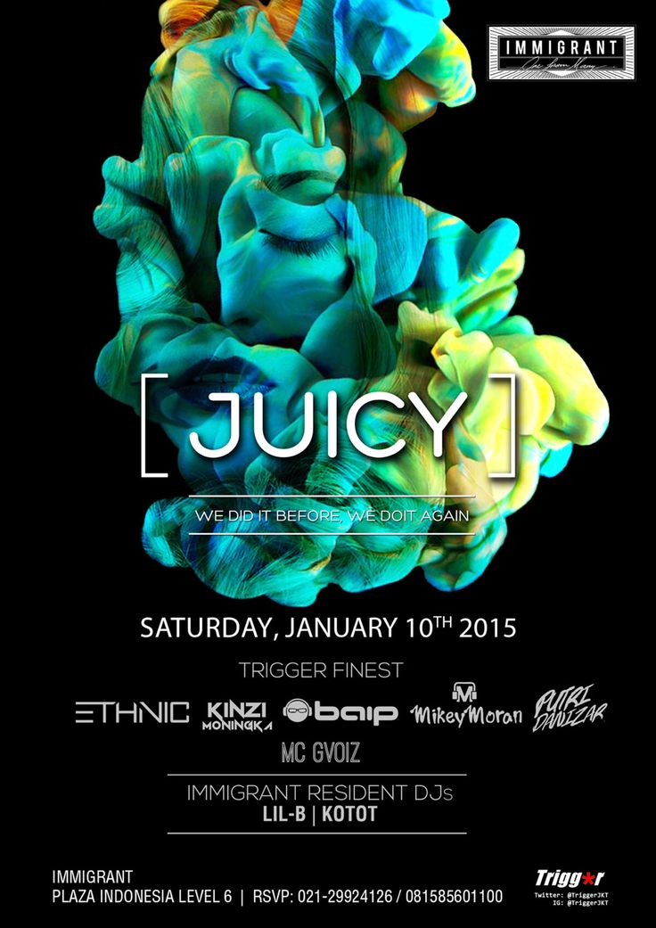 My first gig of 2015… #TOMORROW @TriggerJKT Presents #JUICY @IMMIGRANT_jkt with DJs @djethnic @mikeymoran81 @Putri_danizar @KINZImoningka @djbaip and MC @Gvoiz. Dropping whatever makes you dance!