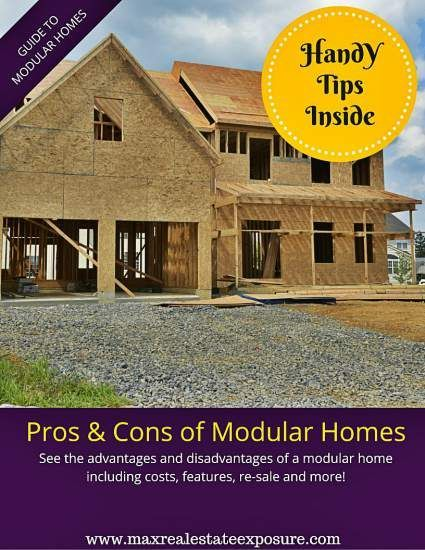 What are the pros and cons of modular homes. A modular home has distinct advantages and disadvantages when compared to a stick built home. See what they are.  http://www.maxrealestateexposure.com/pros-and-cons-of-modular-homes/