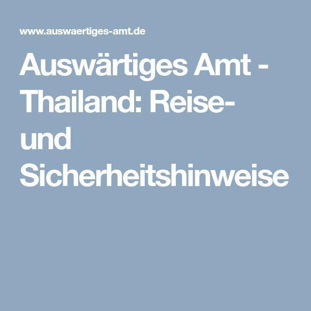 Auswärtiges Amt - Thailand: Reise- und Sicherheitshinweise