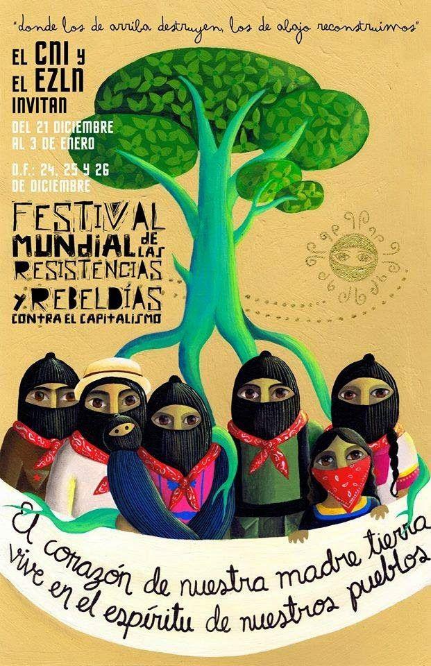 Pronunciamiento del Primer Festival Mundial de las Resistencias y Rebeldías contra el Capitalismo (CNI-EZLN-Sexta)