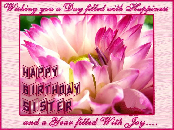 Good Happy Birthday Sister Greeting Cards Hd Wishes Wallpapers Free Happy  Birthday Sister Full Hd Hq Wide Screen E Mail Greeting Wishes Card.