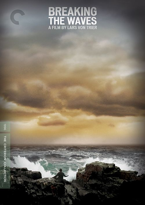 Breaking the Waves - Lars von Trier