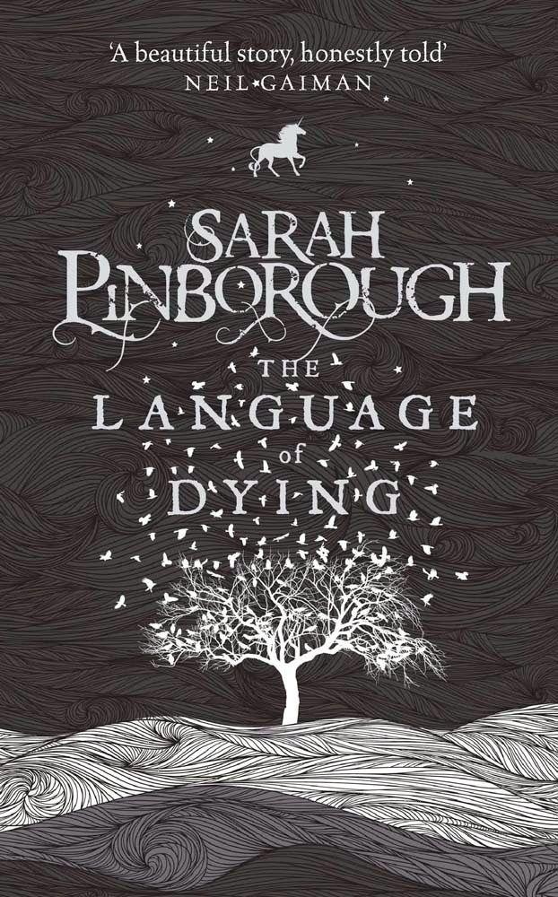 The Language of Dying by Sarah Pinborough 06/12/13
