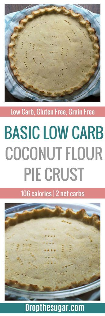 Basic Low Carb Coconut Flour Pie Crust | An easy gluten free pie crust recipe for low carb pie recipes. Or, for those looking for a gluten free pie crust. Pin now to make later!