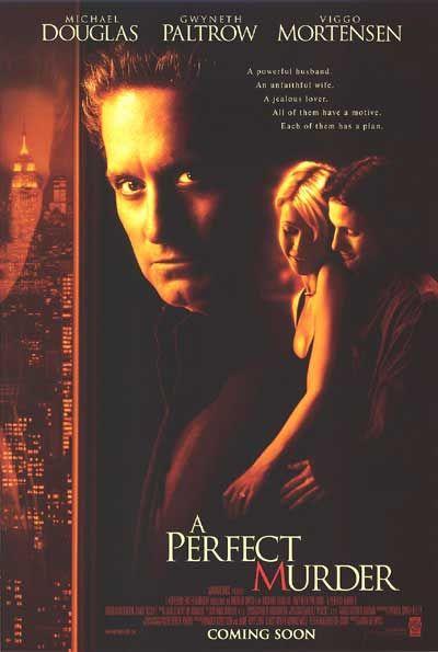 A Perfect Murder. Love this movie!!!!