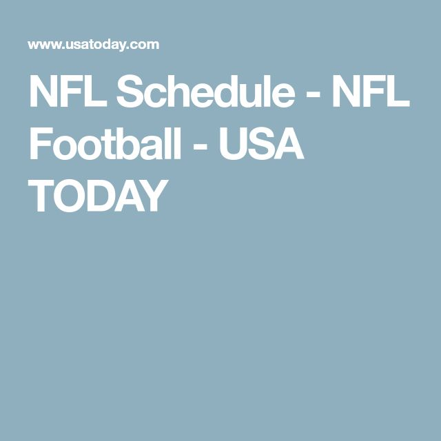 NFL Schedule - NFL Football - USA TODAY