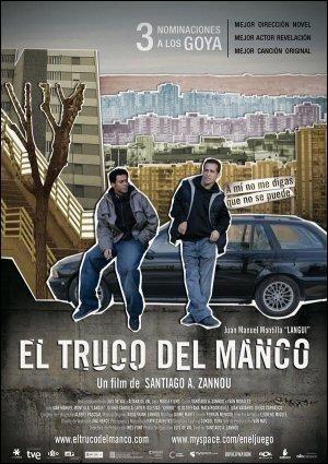 El truco del manco (2008) España. Dir: Santiago A. Zannou. Drama. Drogas. Cine social. Discapacidade - DVD CINE 1297