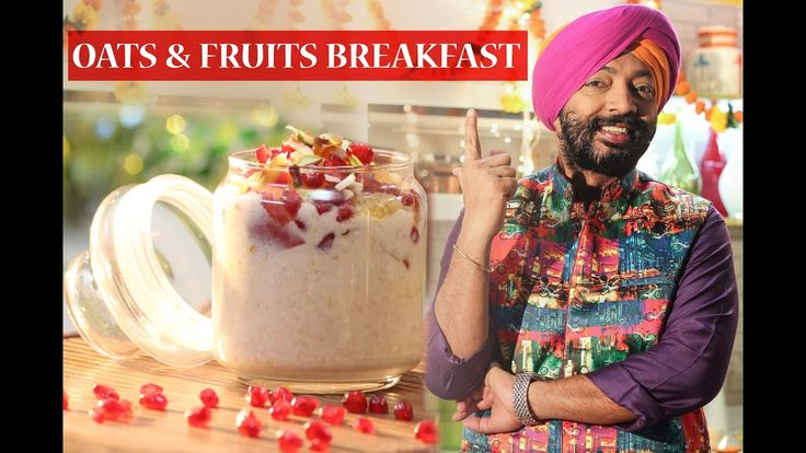 Oats & Fruits Breakfast - Healthy Recipe
