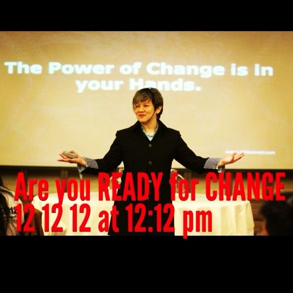 Are you READY For CHANGE ! 12 12 12 at 12 :12 pm #Change #77thstreetcom  #facebook #instagram