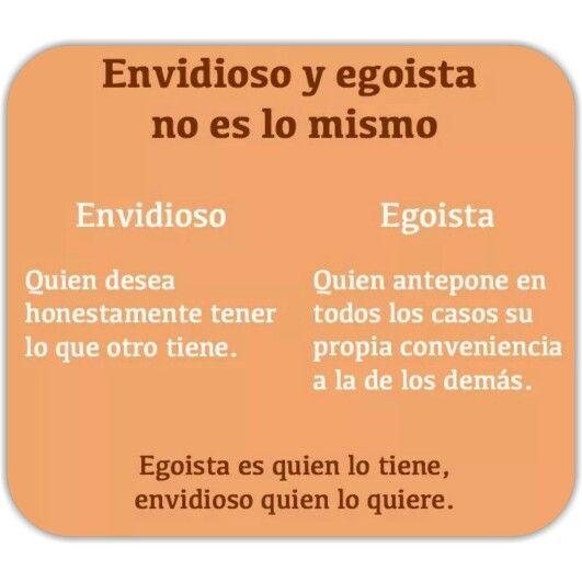 Envidioso # Egoista
