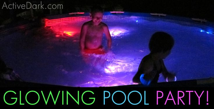 Fun Article on how make your Pool Party GLOW! - https://activedark.com/2016/06/07/glowing-pool-party-extreme/