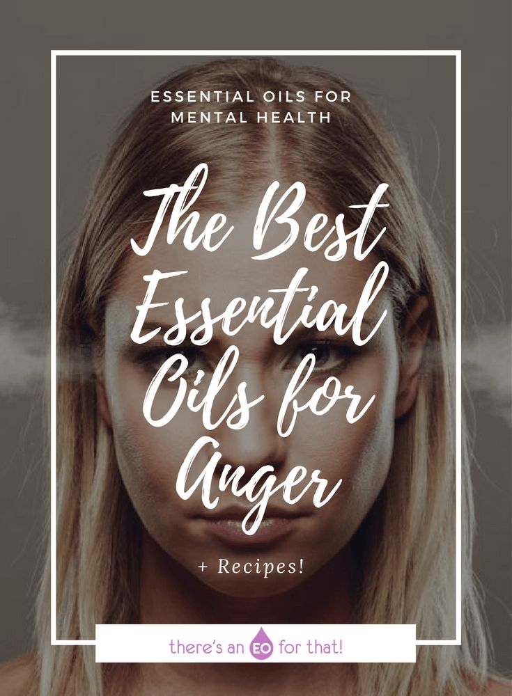The Best Essential Oils for Anger - Learn which essential oils can help you stave off anger, cope with, and release unexpressed anger. #essentialoilsforanger #anger