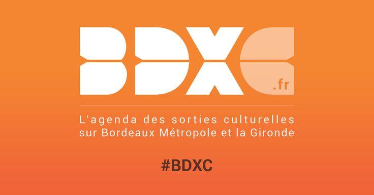 1er agenda des concerts, spectacles et expositions : retrouvez toute la programmation culturelle de Bordeaux, la Métropole et la Gironde
