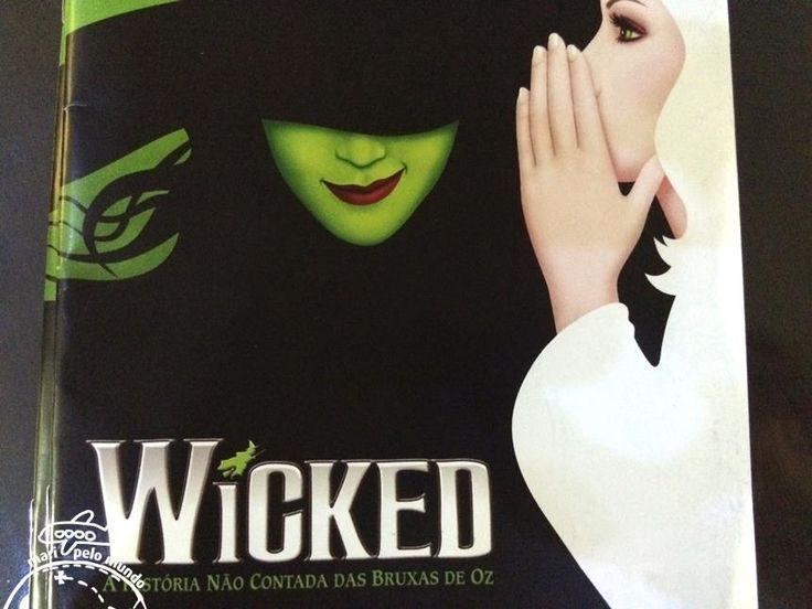 Wicked em São Paulo:  o musical da Broadway no teatro Renault
