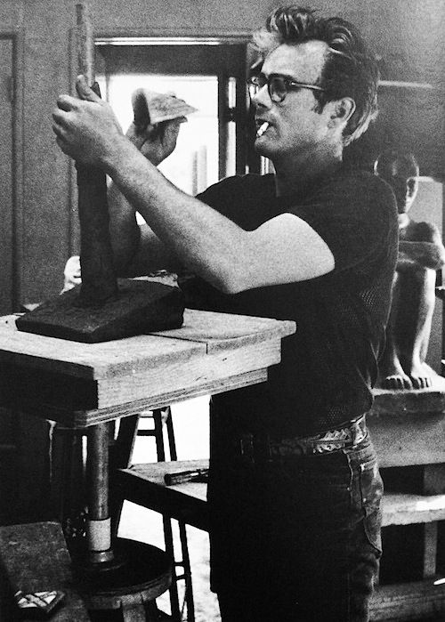James Dean. One of his many hobbies was sculpting.