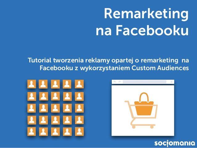 Remarketing na Facebooku – Tutorial
