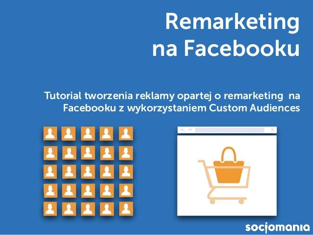 Remarketing na Facebooku – Tutorial