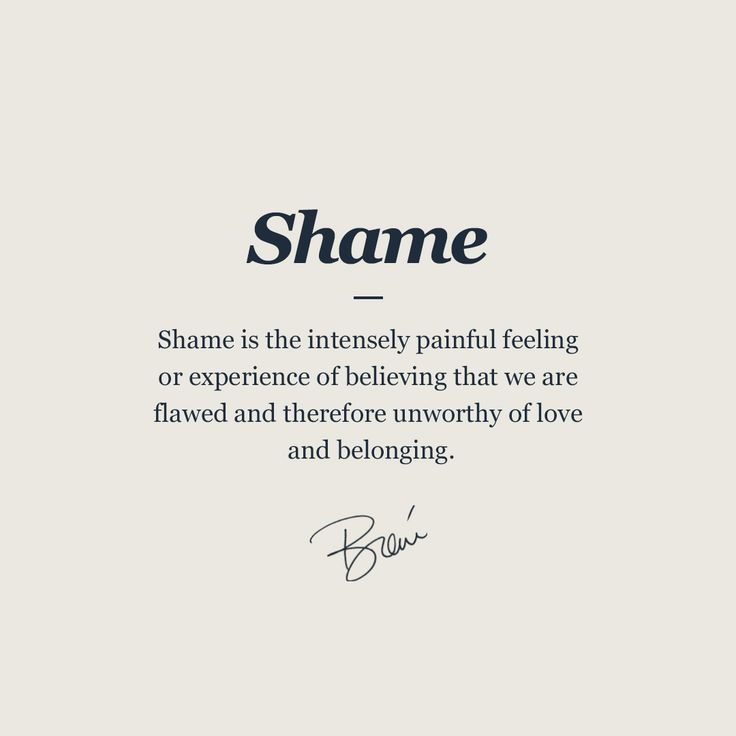 Brene Brown Shame Quote Shame Quotes Vulnerability Quotes Guilt Quotes