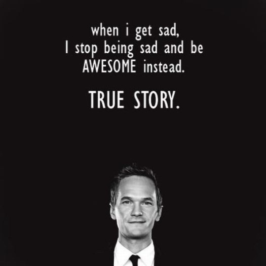 inspirational quotes inspirational quotes inspirational quotes: Barney Stinson, Quotes, Mother, Funny, True Stories, Be Awesome